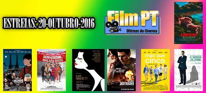Estreias de Filmes da Semana: 20 de outubro de 2016