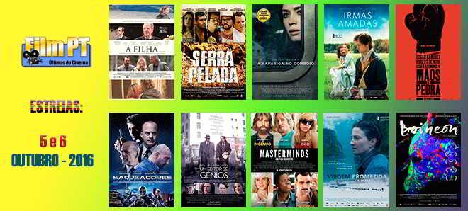 Estreias de Filmes da Semana: 5 e 6 de outubro de 2016