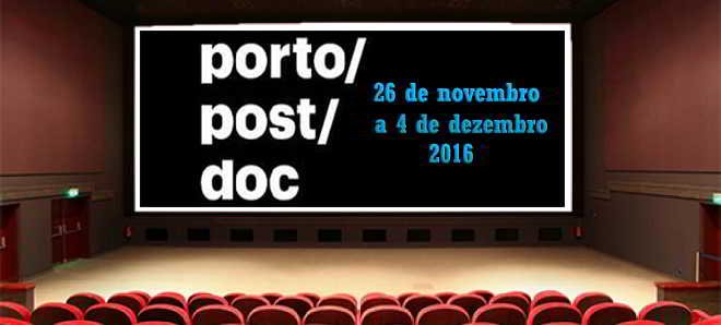 3ª edição do Porto/Post/Doc vai decorrer entre 26 de novembro e 4 de dezembro