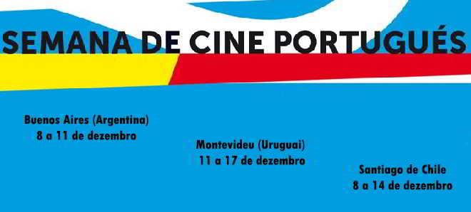 Semanas de Cinema Português na Argentina, Uruguai e Chile