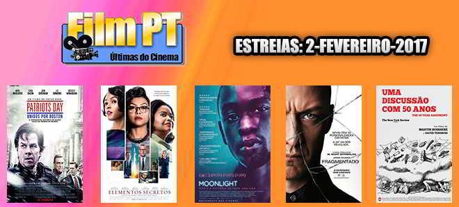 Estreias de Filmes da Semana: 2 de fevereiro de 2017