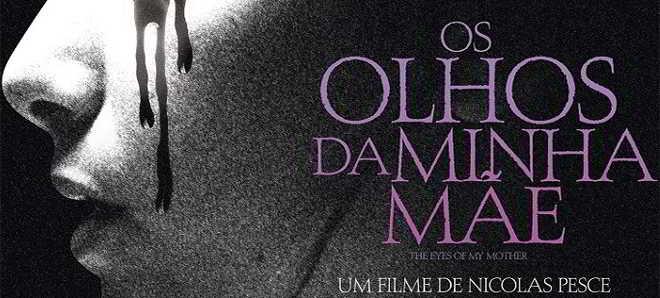Trailer português de 'Os Olhos de Minha Mãe', com a atriz Kika Magalhães