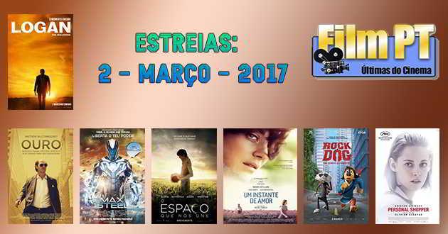 Estreias de Filmes da Semana: 2 de março de 2017