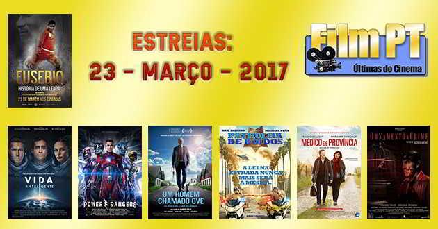 Estreias de Filmes da Semana: 23 de março de 2017