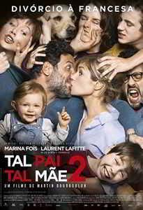 TAL PAI, TAL MÃE 2