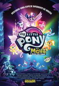 MY LITTLE PONY: THE MOVIE - A MAGIA DOS PÓNEIS