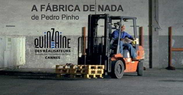 'A Fábrica de Nada': Filme de Pedro Pinho na Semana dos Realizadores de Cannes