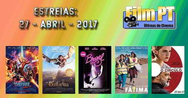 Estreias de Filmes da Semana: 27 de abril de 2017