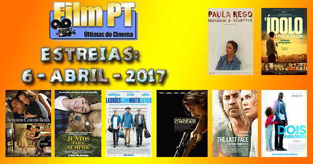 Estreias de Filmes da Semana: 6 de abril de 2017