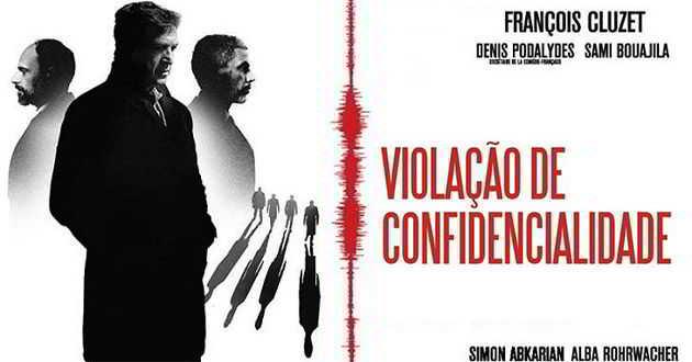 Trailer português do thriller político 'Violação de Confidencialidade'