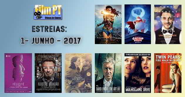 Estreias de Filmes da Semana: 1 de junho de 2017