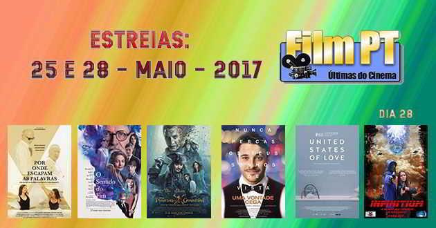Estreias de Filmes da Semana: 25 e 28 de maio de 2017