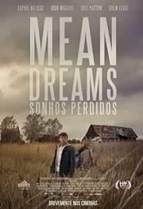 MEAN DREAMS: SONHOS PERDIDOS