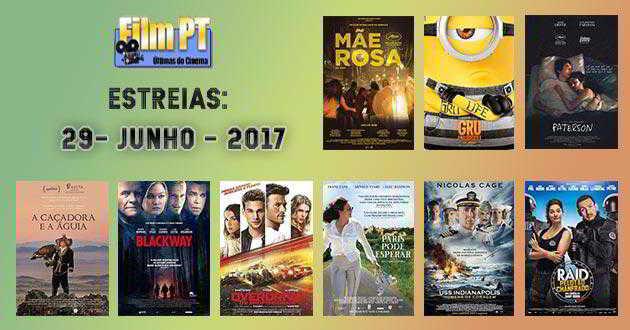 Estreias de Filmes da Semana: 29 de junho de 2017