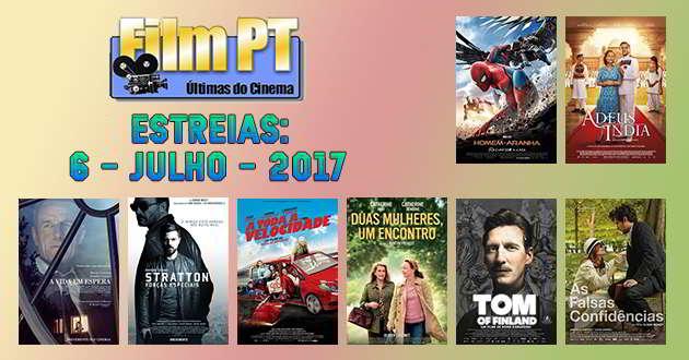 Estreias de Filmes da Semana: 6 de julho de 2017