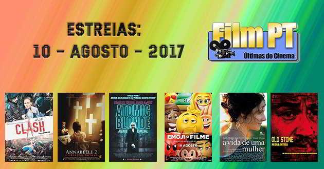 Estreias de Filmes da Semana: 10 de agosto de 2017
