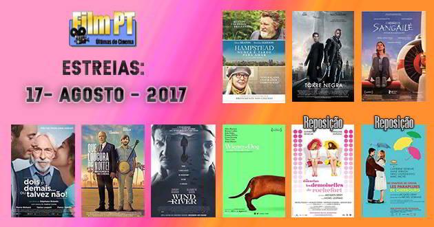 Estreias de Filmes da Semana: 17 de agosto de 2017