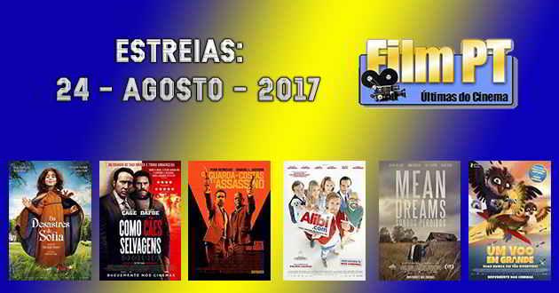 Estreias de Filmes da Semana: 24 de agosto de 2017