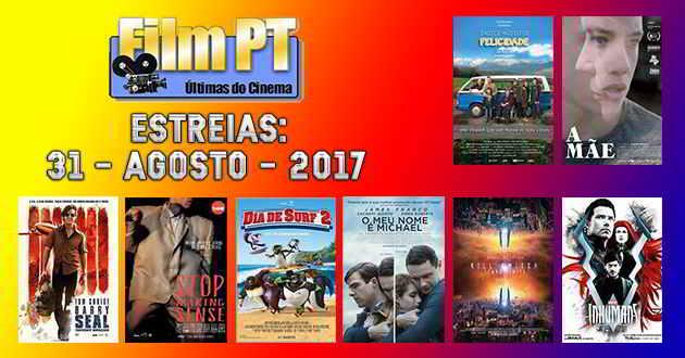 Estreias de Filmes da Semana: 31 de agosto de 2017