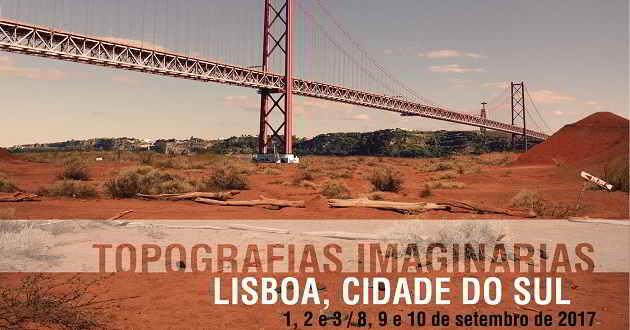 Começa hoje a 4ª edição do ciclo Topografias Imaginárias