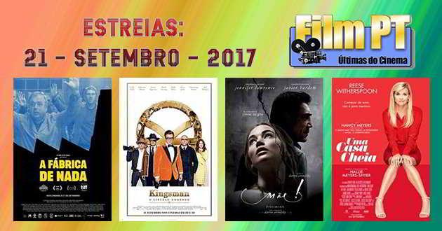 Estreias da Semana: 21 de setembro de 2017