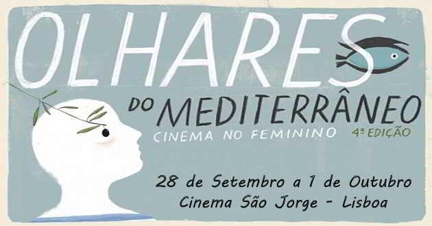 Cinema no feminino regressa na 4ª edição do festival Olhares do Mediterrâneo