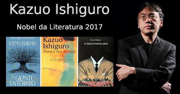 Prémio Nobel da Literatura 2017: Kazuo Ishiguro e as suas ligações ao cinema