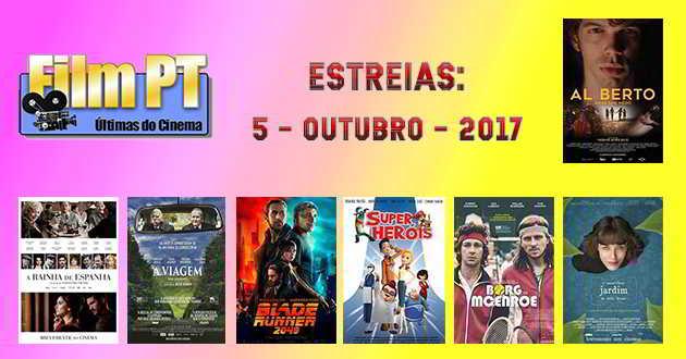 Estreias da Semana: 5 de outubro de 2017