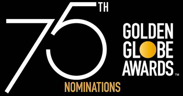 Reveladas as nomeações para a 75ª edição dos Golden Globe Awards