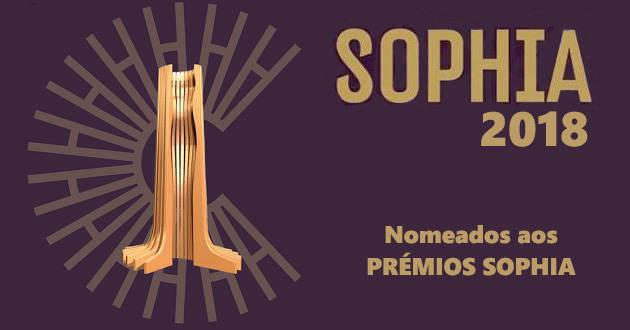 Academia Portuguesa de Cinema anunciou os nomeados para os Prémios Sophia 2018