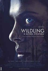 WILDLING: A ÚLTIMA CRIATURA