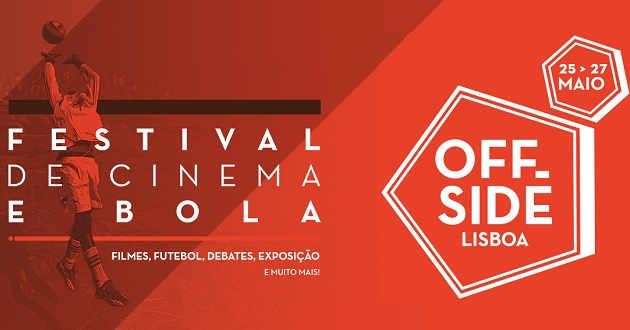 Offside Lisboa: Arranca hoje a primeira edição do festival de cinema e bola