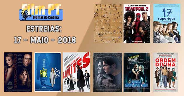 Estreias de Filmes da Semana: 17 de maio de 2018