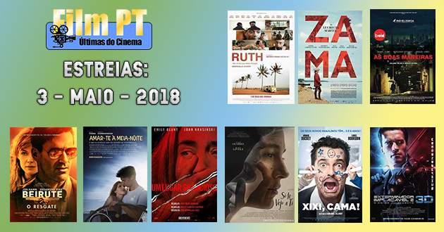 Estreias de Filmes da Semana: 3 de maio de 2018