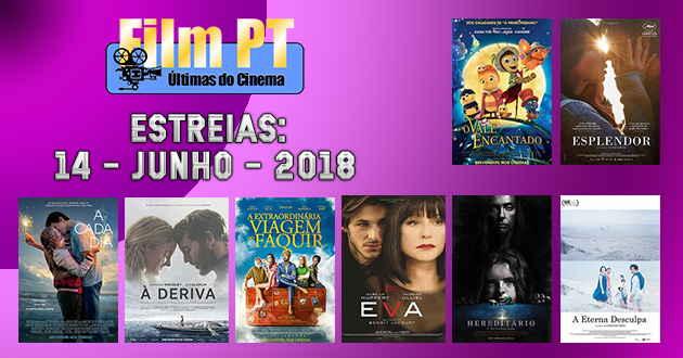 Estreias de filmes nos cinemas portuguese: 14 de junho de 2018