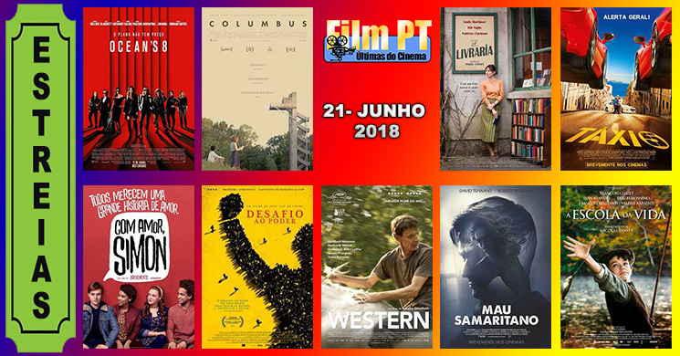 Estreias de filmes nos cinemas portugueses: 21 de junho de 2018