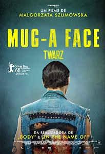 Poster do filme Mug: A Face