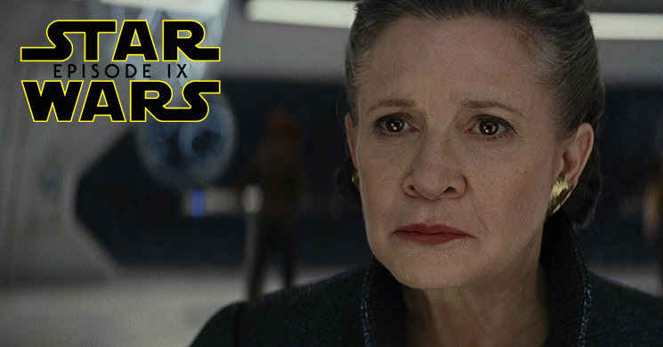 """Star Wars: Episode IX"": Anunciado o elenco que confirma o aparecimento de Carrie Fisher"