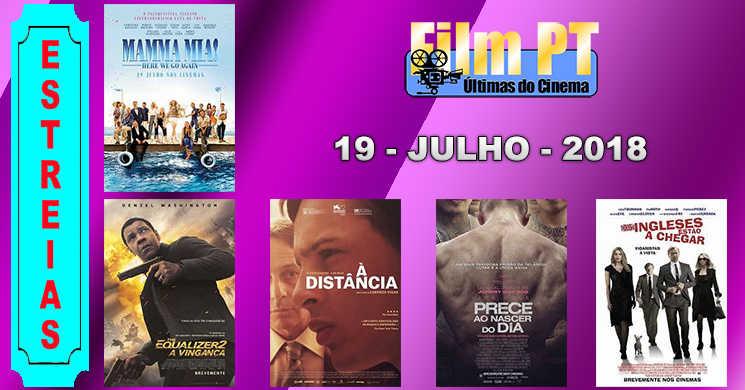 Estreias de filmes nos cinemas portugueses: 19 de julho de 2018