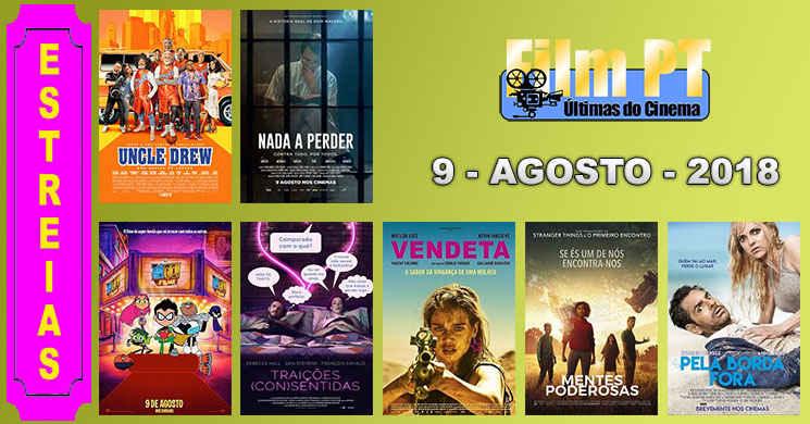 Estreias de filmes nos cinemas portugueses: 9 de agosto de 2018