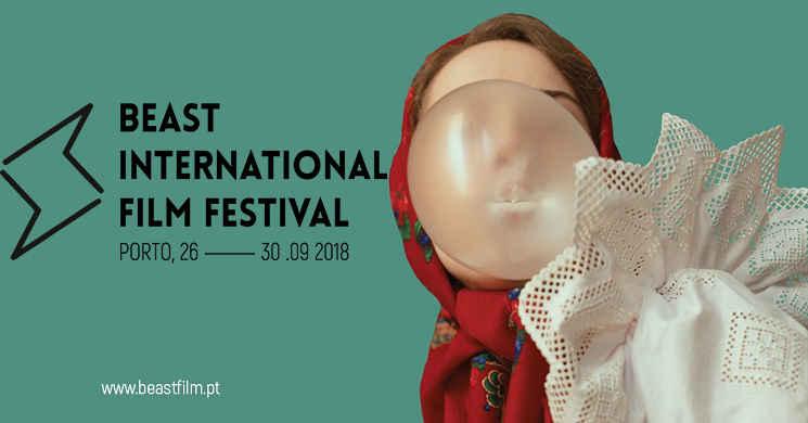 2ª edição do BEAST International Film Festival de 26 a 30 de Setembro na cidade do Porto