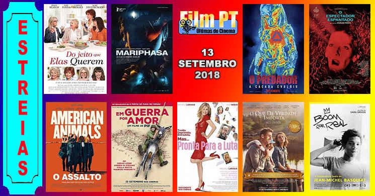 Estreias de filmes nos cinemas portugueses: 13 de setembro de 2018