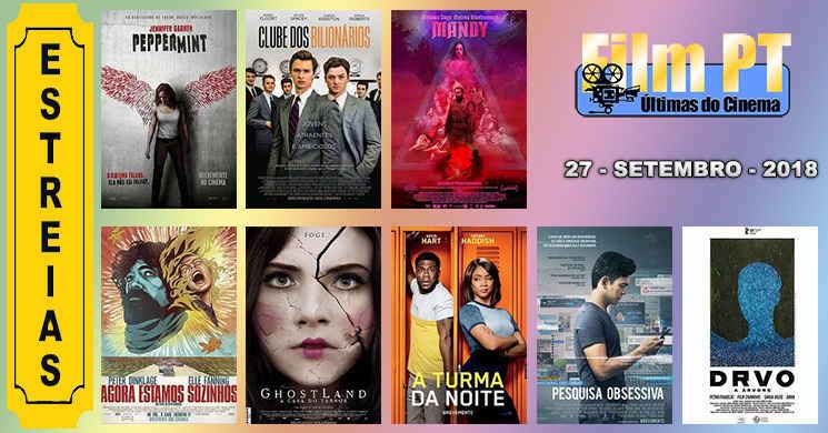 Estreias de filmes nos cinemas portugueses: 27 de setembro de 2018