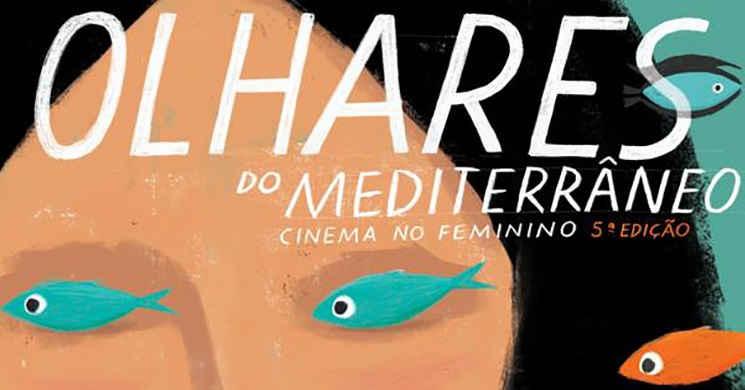 5º Festival Olhares do Mediterrâneo - Cinema no Feminino de 27 a 30 de setembro