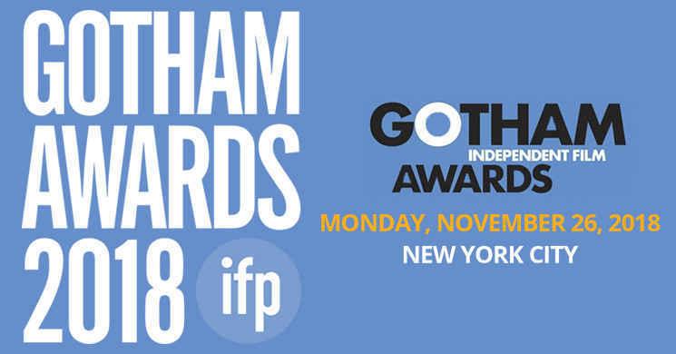 Anunciados os nomeados para a 28ª edição dos prémios anuais da IFP Gotham Awards