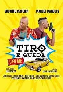 TIRO E QUEDA - O FILME