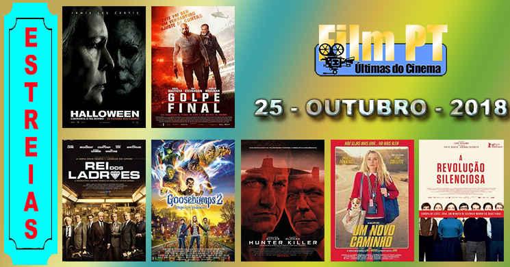 Estreias de filmes nos cinemas portugueses: 25 de Outubro de 2018
