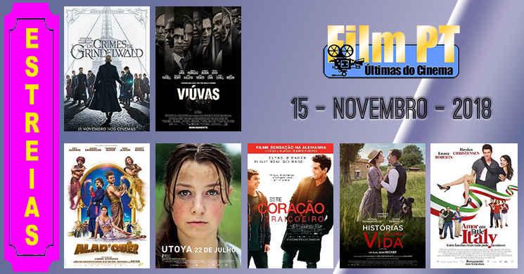 Estreias de filmes nos cinemas portugueses: 15 de Novembro de 2018