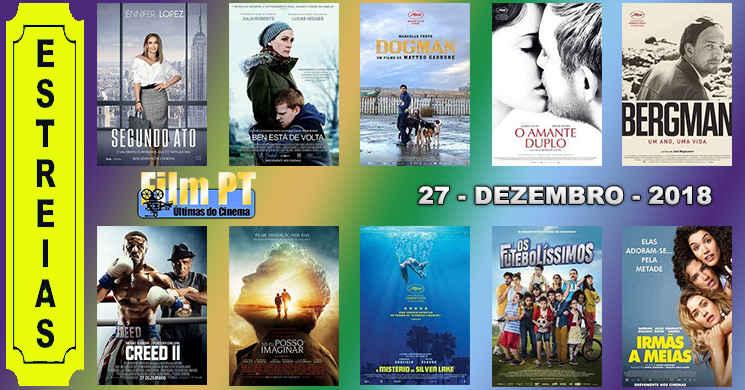 Estreias de filmes nos cinemas portugueses: 27 de dezembro de 2018