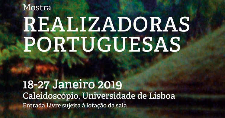 Arranca hoje no Caleidoscópio a Mostra de Cinema: Realizadoras Portuguesas
